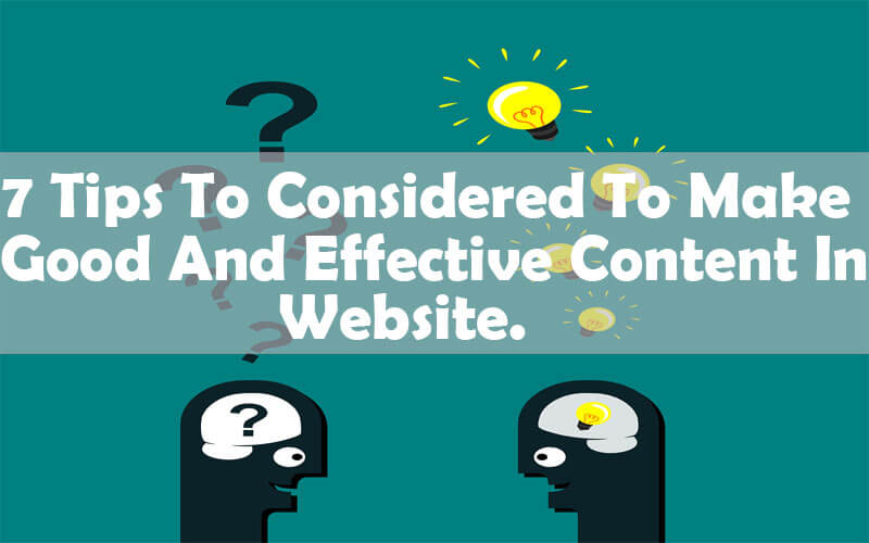 7-tips-to-consider-to-make-good-and-effective-content-in-website